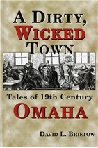 A Dirty, Wicked Town Omaha