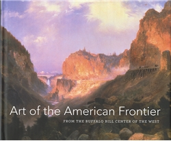 Art of the American West: From the Buffalo Bill Center of the West