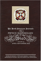 Journals of Prince Maximilian of Wied Vol. 2