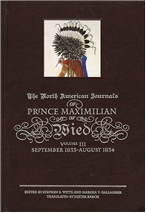 Journals of Prince Maximilian of Wied Vol. 3