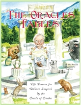 The Oracle's Fables: Life Lessons for Children Inspired by the Oracle of Omaha