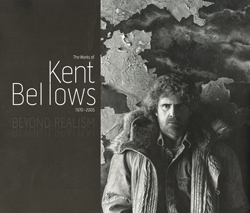 Beyond Realism: The Works of Kent Bellows 1970–2005