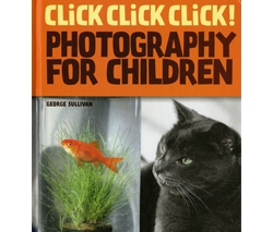 Click Click Click! Photography for Children