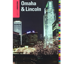 Insiders' Guide to Omaha & Lincoln