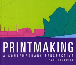 Printmaking: A Contemporary Perspective